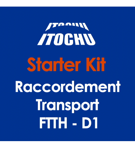 Starter kit Raccordement Transport FTTH - D1